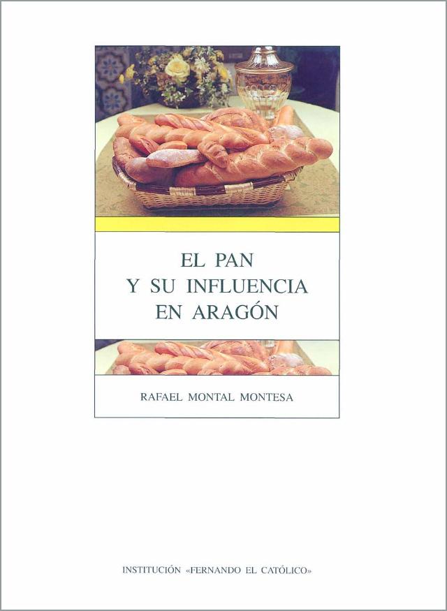 Biblioteca Gastronomia El Pan Y Su Influencia En Aragón