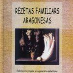 Biblioteca Gastronomia Rezetas Familiars Aragonesas