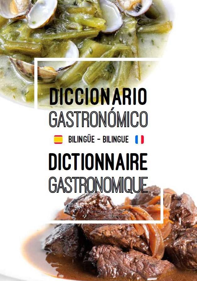 Diccionario gastronómico bilingüe Español - Francés